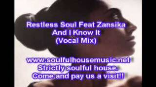 Restless Soul Feat Zansika And I Know It (Vocal Mix)