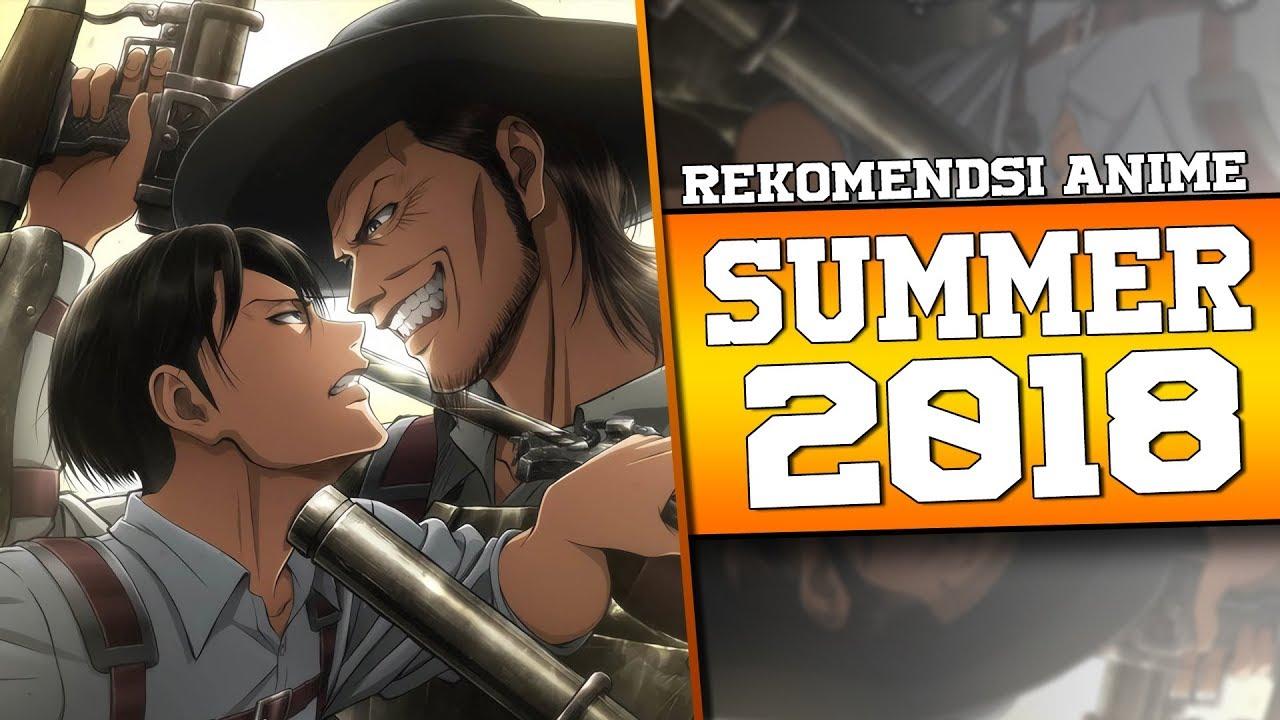 10 rekomendasi anime summer 2018 by issei nugroho