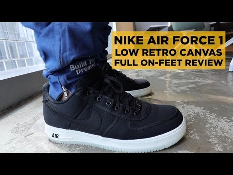 NIKE AIR FORCE 1 LOW RETRO CANVAS REVIEW