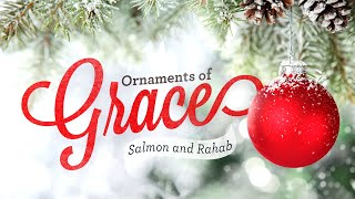 Ornaments of Grace: Salmon and Rahab