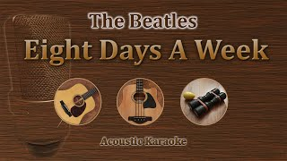 Eight Days A Week - The Beatles (Acoustic Version)
