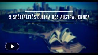 5 specialités australiennes : j