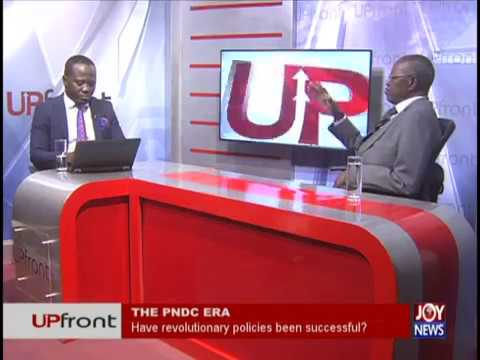 The PNDC Era - UPfront on JoyNews (2-8-18)