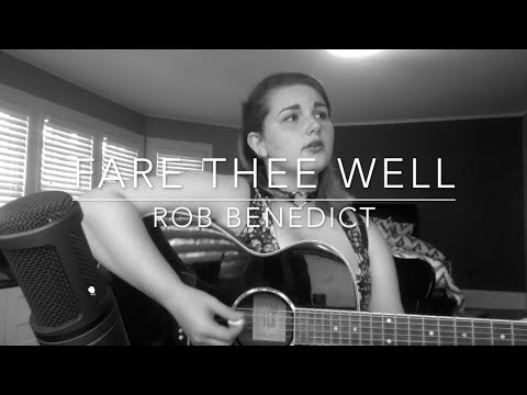 Fare Thee Well: Rob Benedict (Cover)