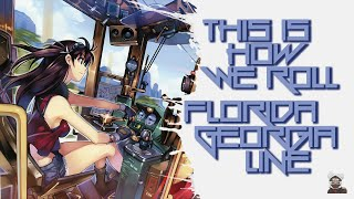 ◄ Nightcore ► This Is How We Roll [Remix] (Lyrics)