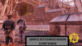 Fallout 76: Simple Settlement Building: Camp Baker