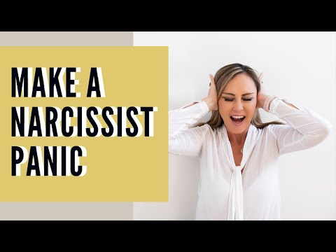 How to Make a Narcissist Panic