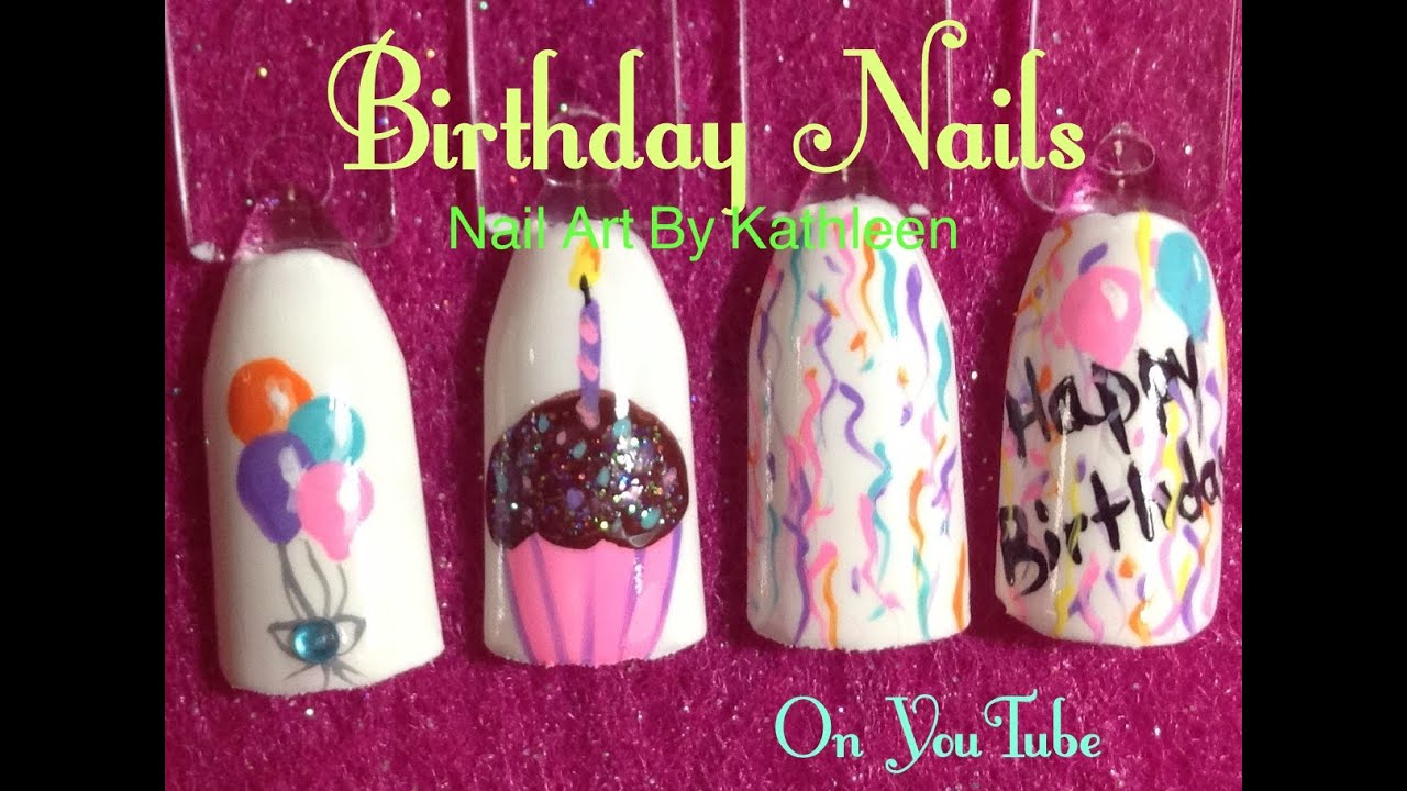 Birthday Nails Diy Nail Art Tutorial Balloons Cupcake Confetti