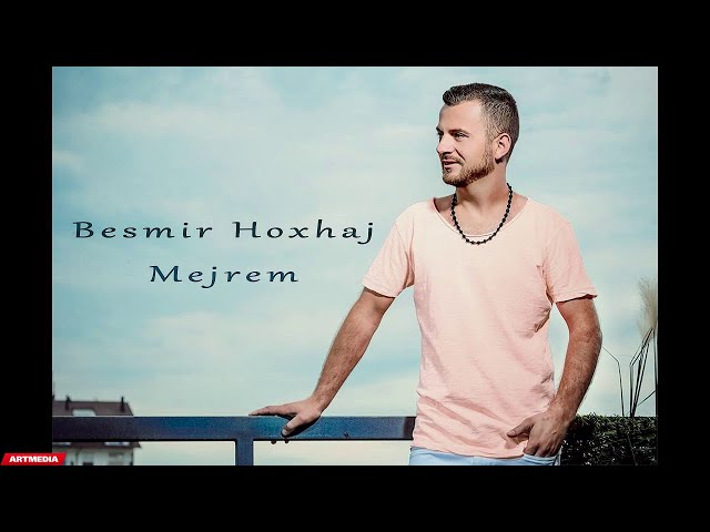 Besmir Hoxhaj - Mejrem (Official Audio)