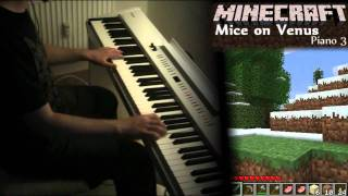 Repeat youtube video Minecraft Piano: Piano - Wet Hands, Dry Hands, Mice on Venus [Sheet Music]