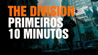 The Division - Primeiros 10 minutos -  Gameplay PS4 (PT-BR)