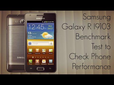 Samsung Galaxy R I9103 Benchmark Test to Check Phone Performance - PhoneRadar