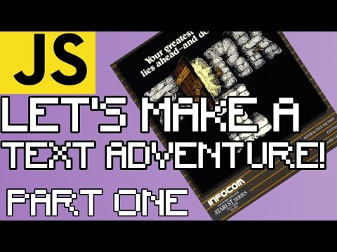 TEXT ADVENTURE IN JAVASCRIPT/JQUERY (Zork!) PART ONE (For Beginners)