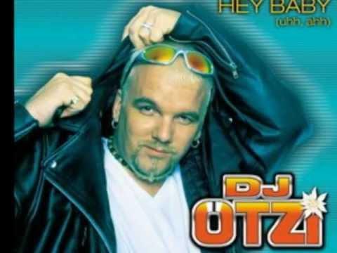 Hey Baby- DJ Ötzi