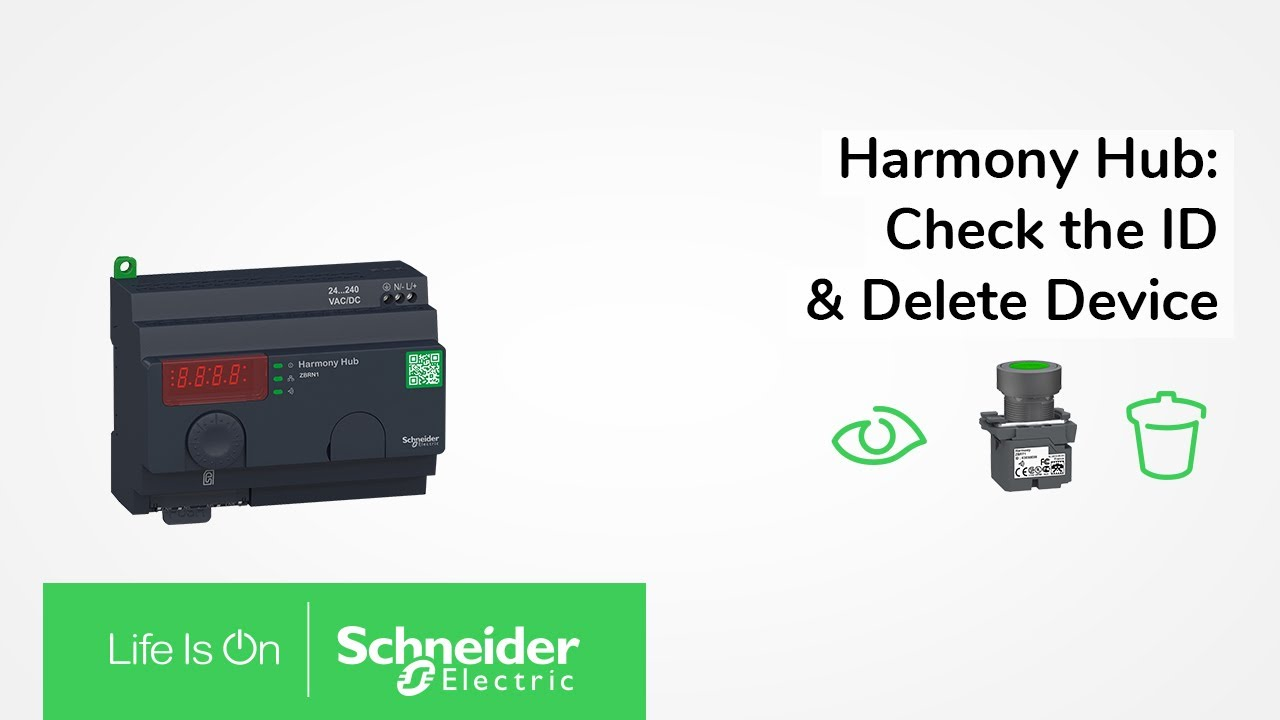 Harmony Hub: How to Check the ID and Unpair Your Devices   Schneider  Electric Support