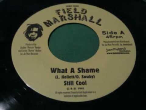 Still Cool - What A Shame + Version