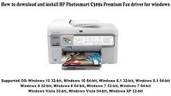 how to download and install HP Photosmart C309a Premium Fax driver Windows 10, 8 1, 8, 7, Vista, XP