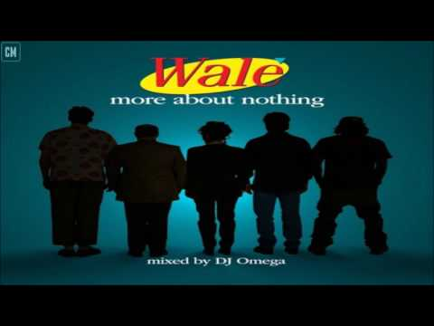 Wale - More About Nothing [FULL MIXTAPE + DOWNLOAD LINK] [2010]