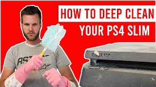 How to Deep Clean your PS4 Slim