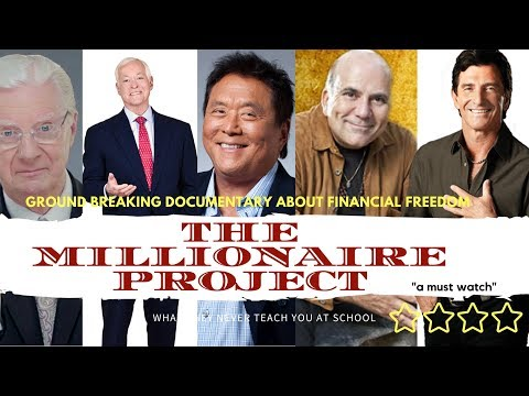 The Millionaire Project: New 2017 Documentary about achieving  financial freedom