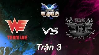 25022016 we vs edg lpl xuan 2016 tran 3