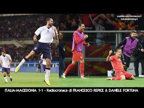 ITALIA-MACEDONIA 1-1 - Radiocronaca di Francesco Repice & Daniele Fortuna (6/10/2017) da Rai Radio 1