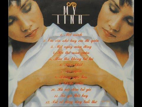 Album - My Linh - Những ca khúc thành công nhất