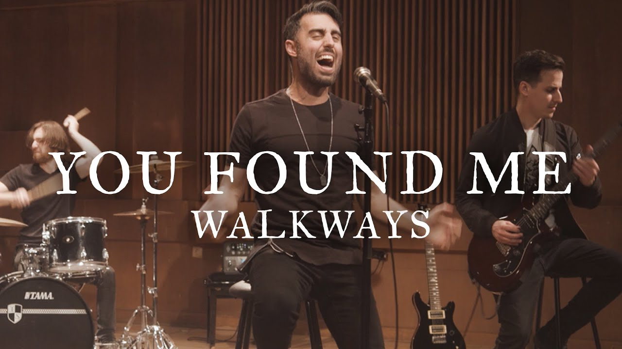 Walkways - You Found Me (Official Music Video)
