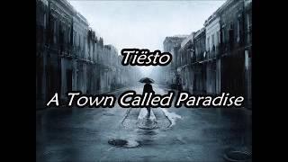 Tiesto - A Town Called Paradise (Lyric) Español/Ingles