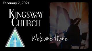Kingsway Church Online - February  7, 2021