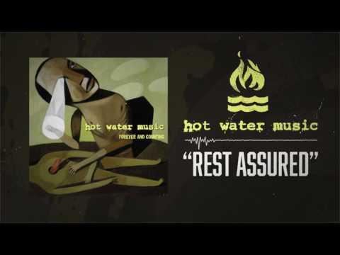 Hot Water Music - Rest Assured