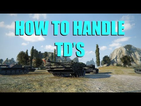 WOT - How to Handle TD's | World of Tanks
