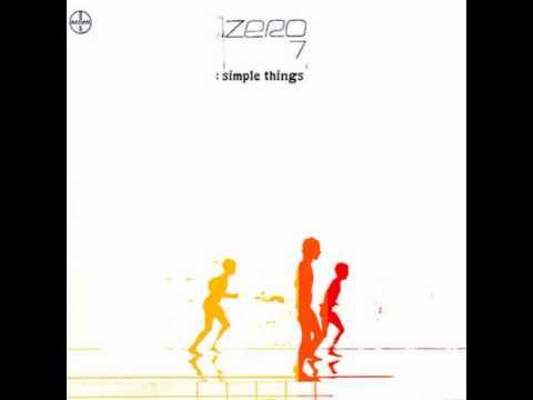 Zero 7 - I Have Seen (feat Mozez & Terry Callier)