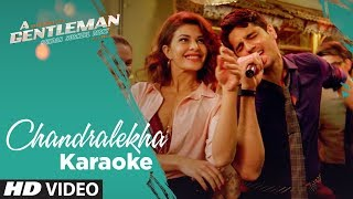Chandralekha Karaoke | A Gentleman – Sundar, Susheel, Risky | Sidharth | J …
