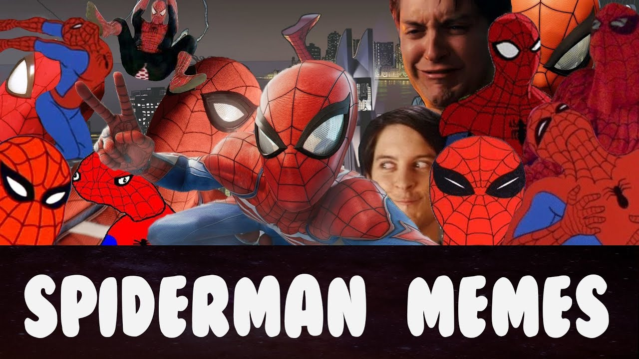 Spiderman Meme Compilation Youtube