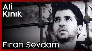 Ali Kınık - Firari Sevdam (Audio)