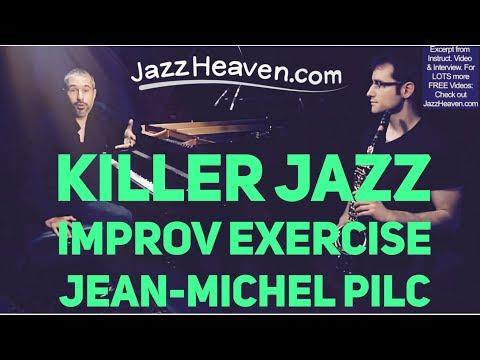 Jean-Michel Pilc KILLER *Jazz Improvisation* Exercise JazzHeaven.com Jazz Lesson Video Excerpt