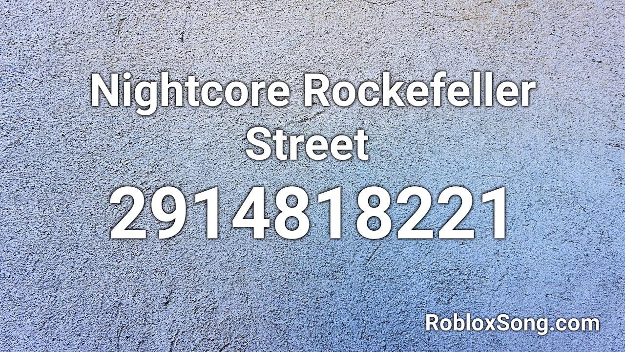 Nightcore Rockefeller Street Roblox Id Roblox Music Code Youtube