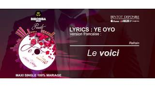 Moise Mbiye - Ye Oyo (Lyrics En français)