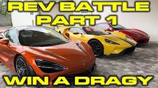 Rev Battle Part 1 - 2018 Ford GT vs Ferrari 488 GTB vs McLaren 720S