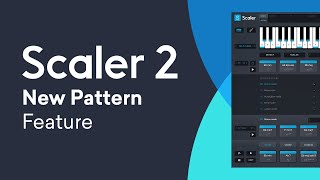 Scaler 21 | Multi-Select Pattern Mode