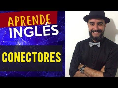 Conectores en Inglés - YouTube