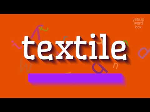 "How to say ""textile""! (High Quality Voices)"