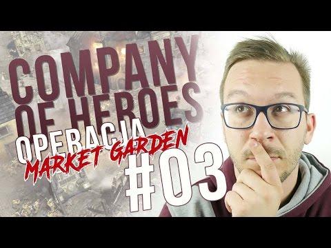 Company of Heroes | Operacja Market Garden #3
