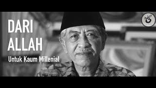 DARI ALLAH UNTUK KAUM MILENIAL | DR KHM Luqman Hakim | TIPS DUNIA SUFI (MINALLAH)