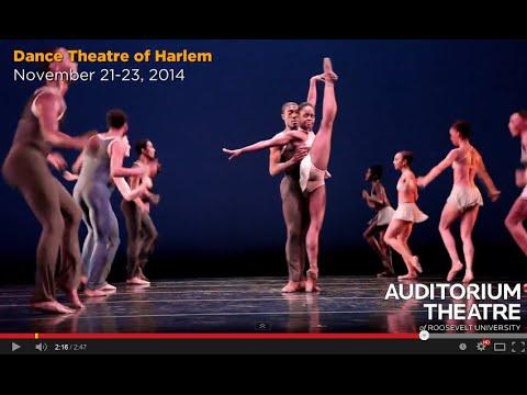 "Dance Theatre of Harlem's ""Return"" | Auditorium Theatre's 125th Anniversary Season"