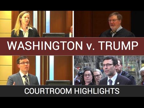 Washington v. Trump: Courtroom Highlights
