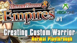 "Dynasty Warriors 8 Empires - ""Creating A Custom Warrior"" XBOX ONE [1]"