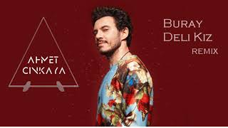 Buray - Deli Kiz  Ahmet Cinkaya Remix  Resimi