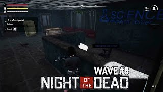 Night of the Dead Gameplay - Wave #8 | Science Research Center